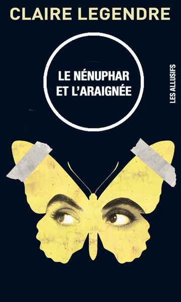 Le Nenuphar Et L Araignee Livre Les Allusifs